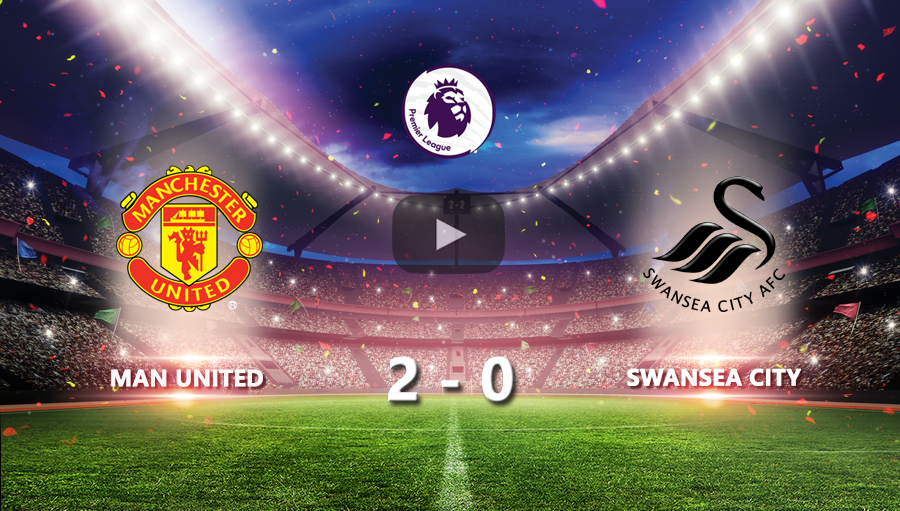 Man United 2-0 Swansea City