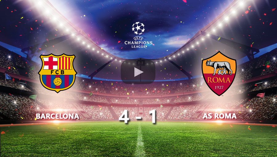 Barcelona 4-1 As Roma