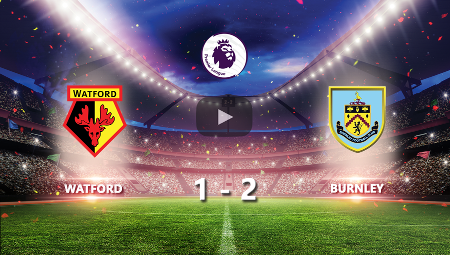 Watford 1-2 Burnley