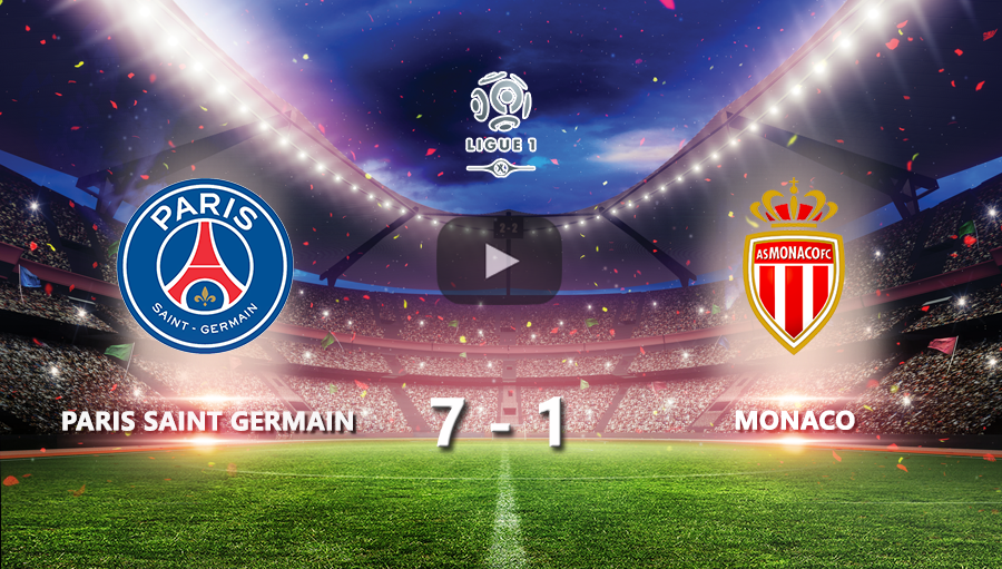 Paris Saint Germain 7-1 Monaco