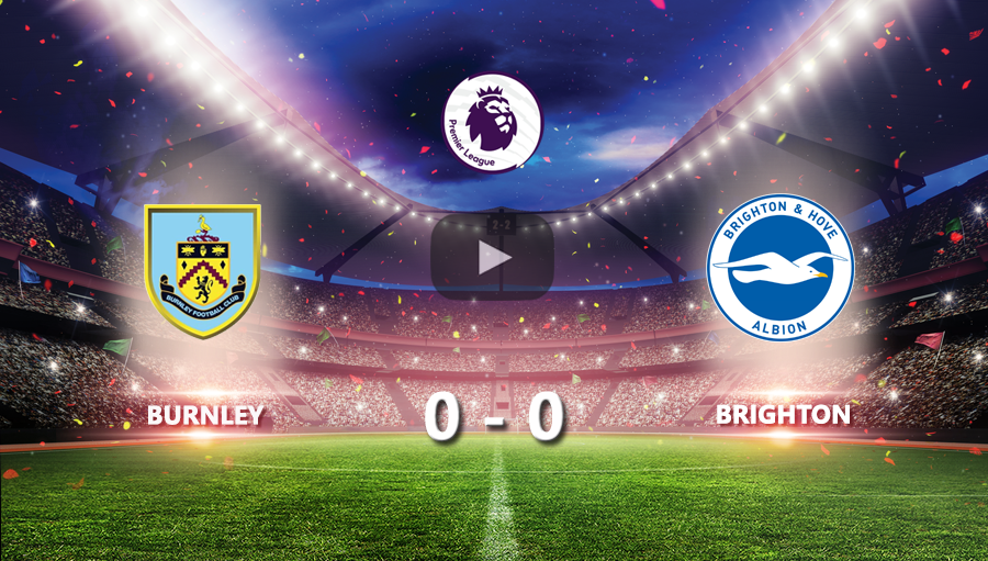 Burnley 0-0 Brighton