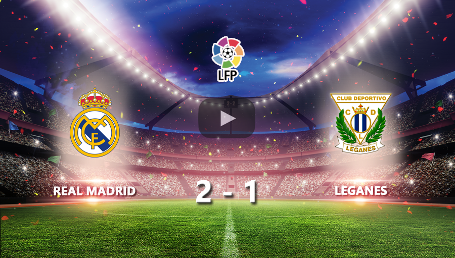 Real Madrid 2-1 Leganes