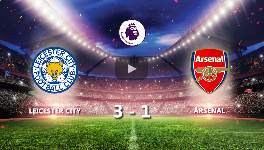 Leicester City 3-1 Arsenal