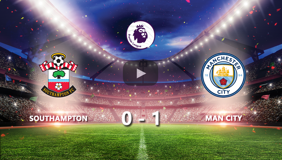 Southampton 0-1 Man City