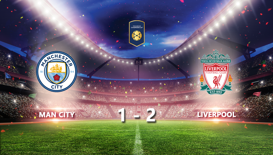 Man City 1-2 Liverpool