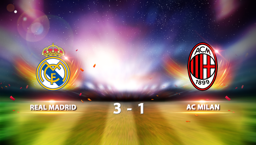 Real Madrid 3-1 AC Milan