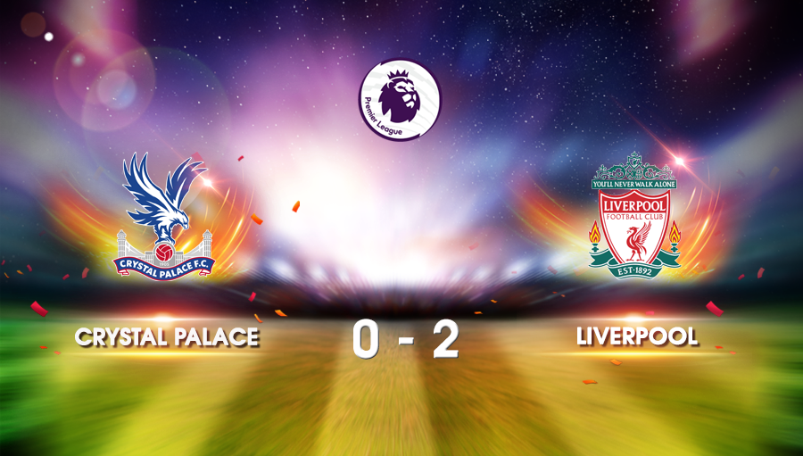Crystal Palace 0-2 Liverpool