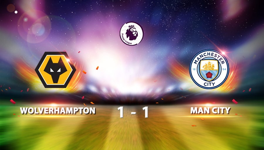 Wolverhampton 1-1 Man City