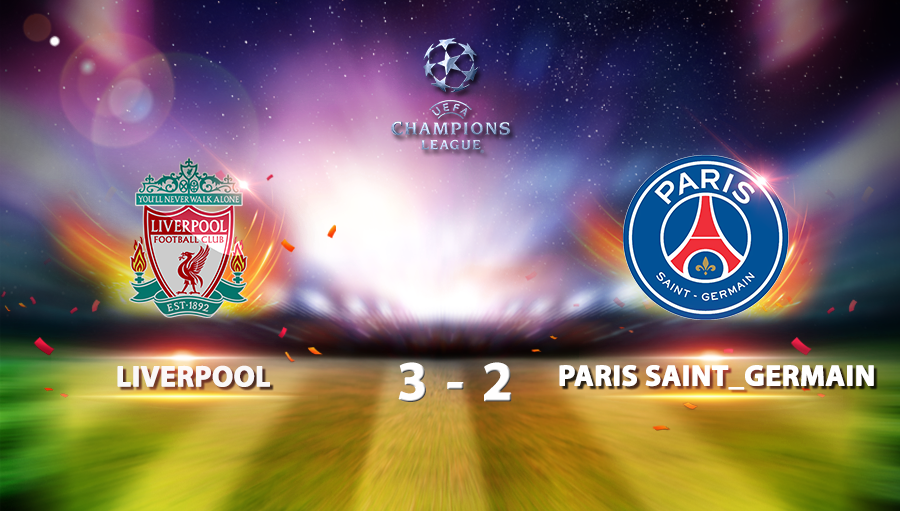 Liverpool 3-2 Paris Saint Germain
