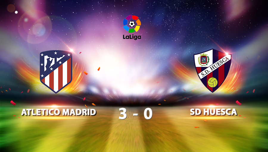 Atletico Madrid 3-0 SD Huesca