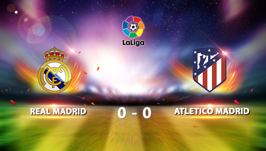 Real Madrid 0-0 Atletico Madrid