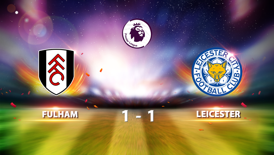Fulham 1-1 Leicester