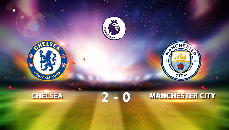 Chelsea 2-0 Manchester City