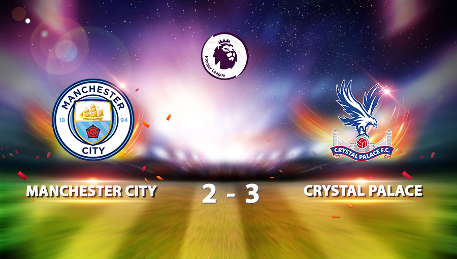 Manchester City 2-3 Crystal Palace