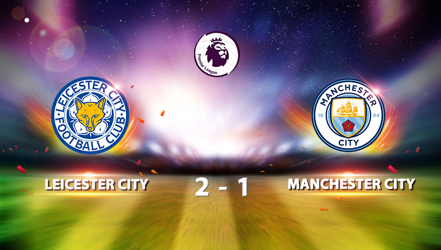 Leicester City  2-1 Manchester City