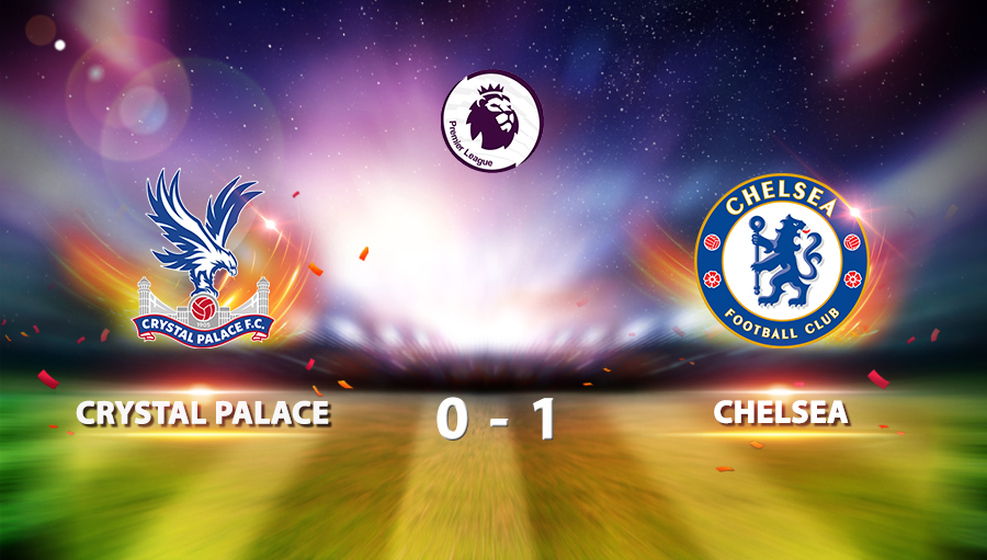 Crystal Palace 0-1 Chelsea
