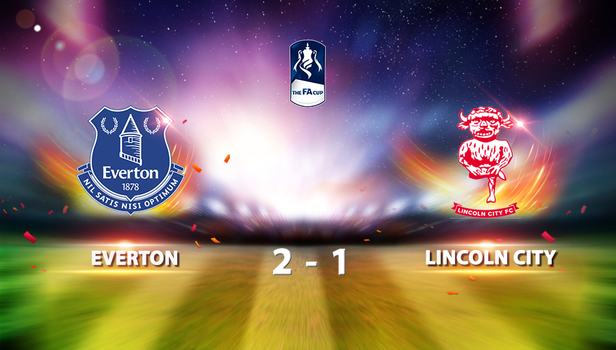 Everton 2-1 Lincoln City FC