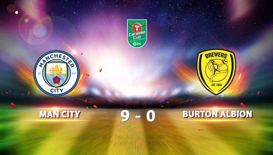 Man City 9-0 Burton Albion