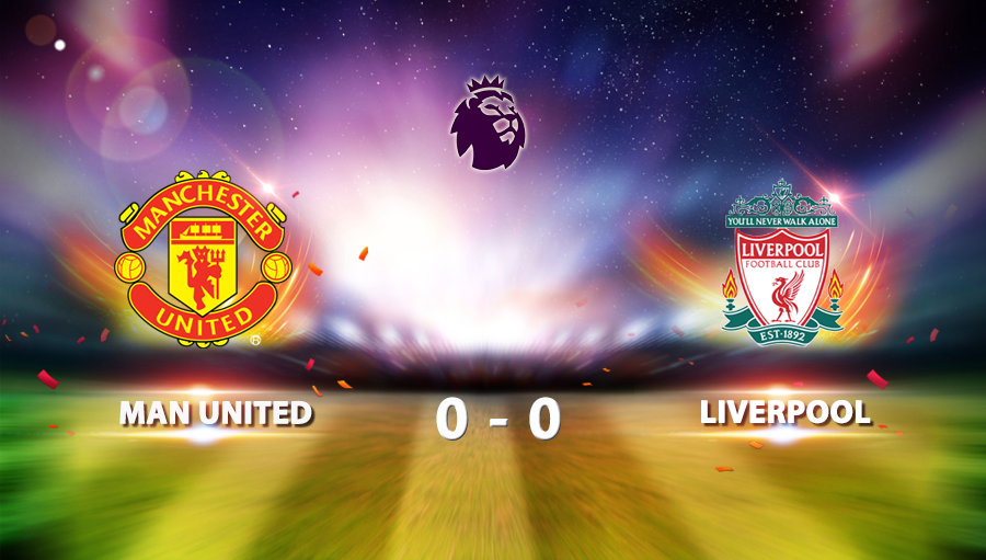 Man United 0-0 Liverpool