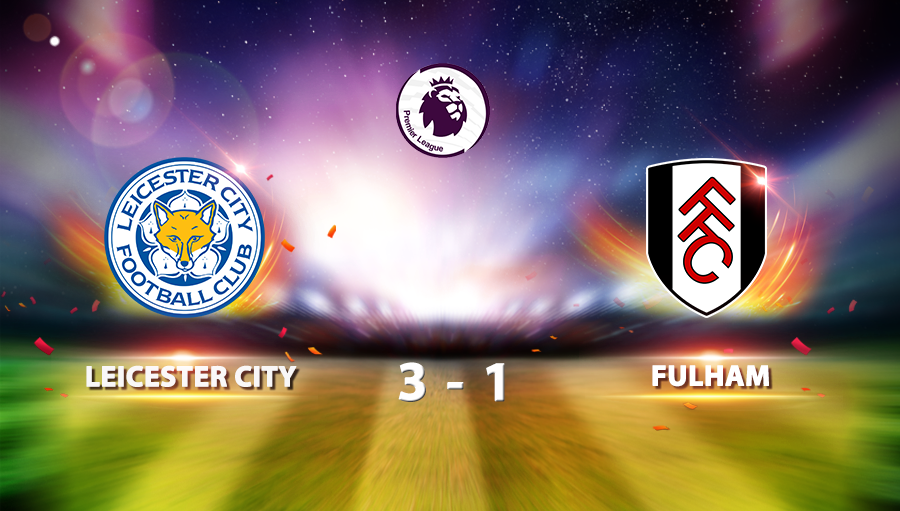 Leicester 3-1 Fulham