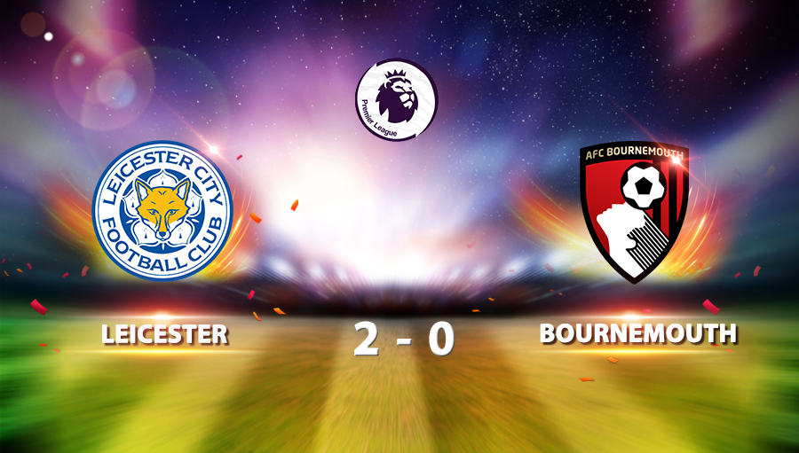 Leicester 2-0 Bournemouth