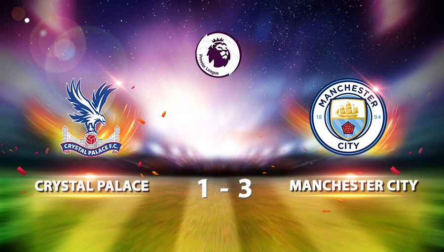 Crystal Palace 1-3 Manchester City