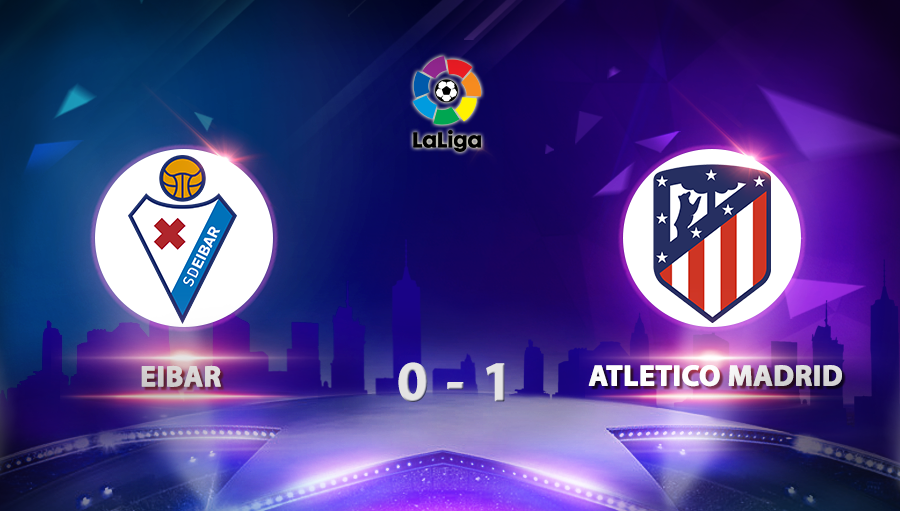 Eibar 0-1 Atletico Madrid