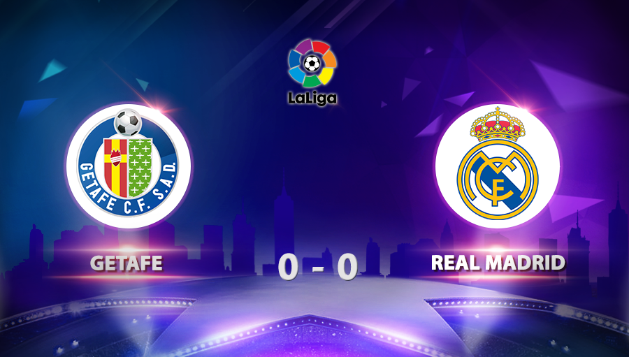 Getafe 0-0 Real Madrid