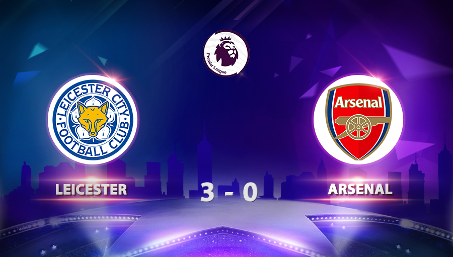Leicester 3-0 Arsenal