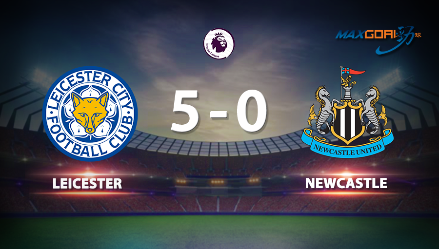 Leicester 5-0 Newcastle