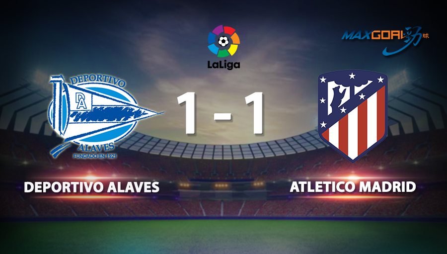 Alaves 1-1 Atletico Madrid