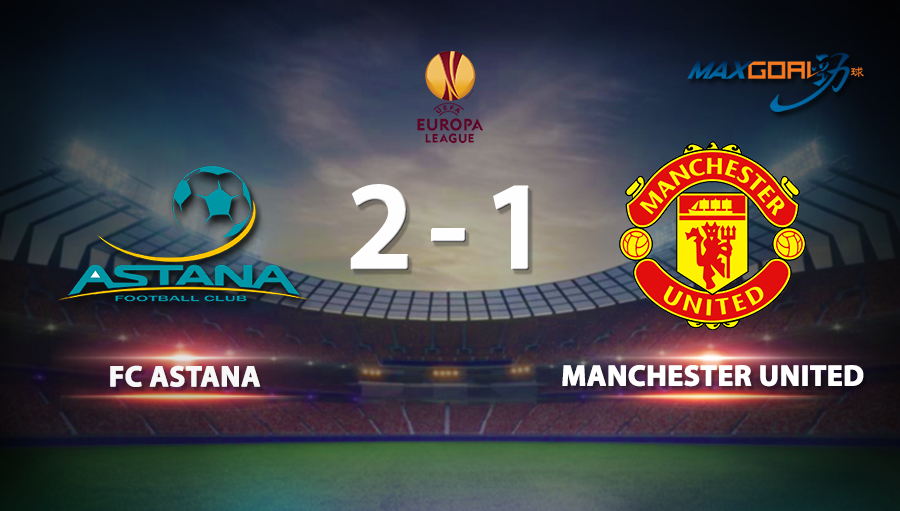 FC Astana 2-1 Manchester United