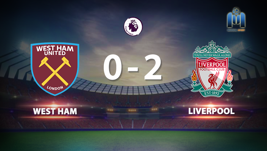 West Ham 0-2 Liverpool