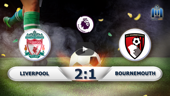 Liverpool 2-1 Bournemouth