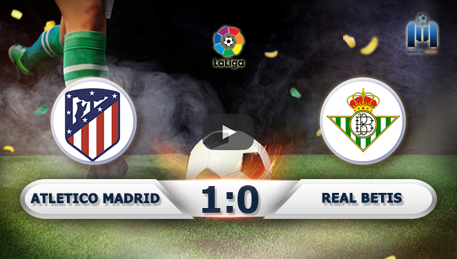 Atletico Madrid 1-0 Real Betis