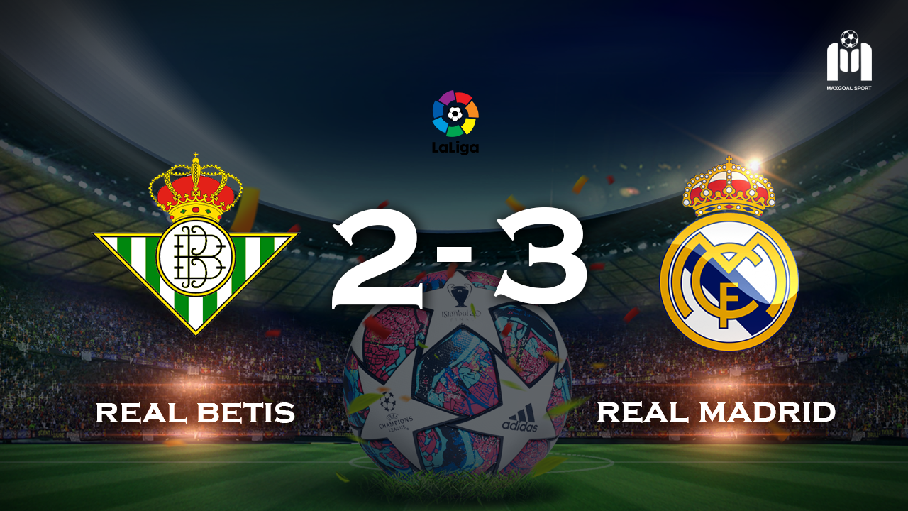Real Betis 2-3 Real Madrid