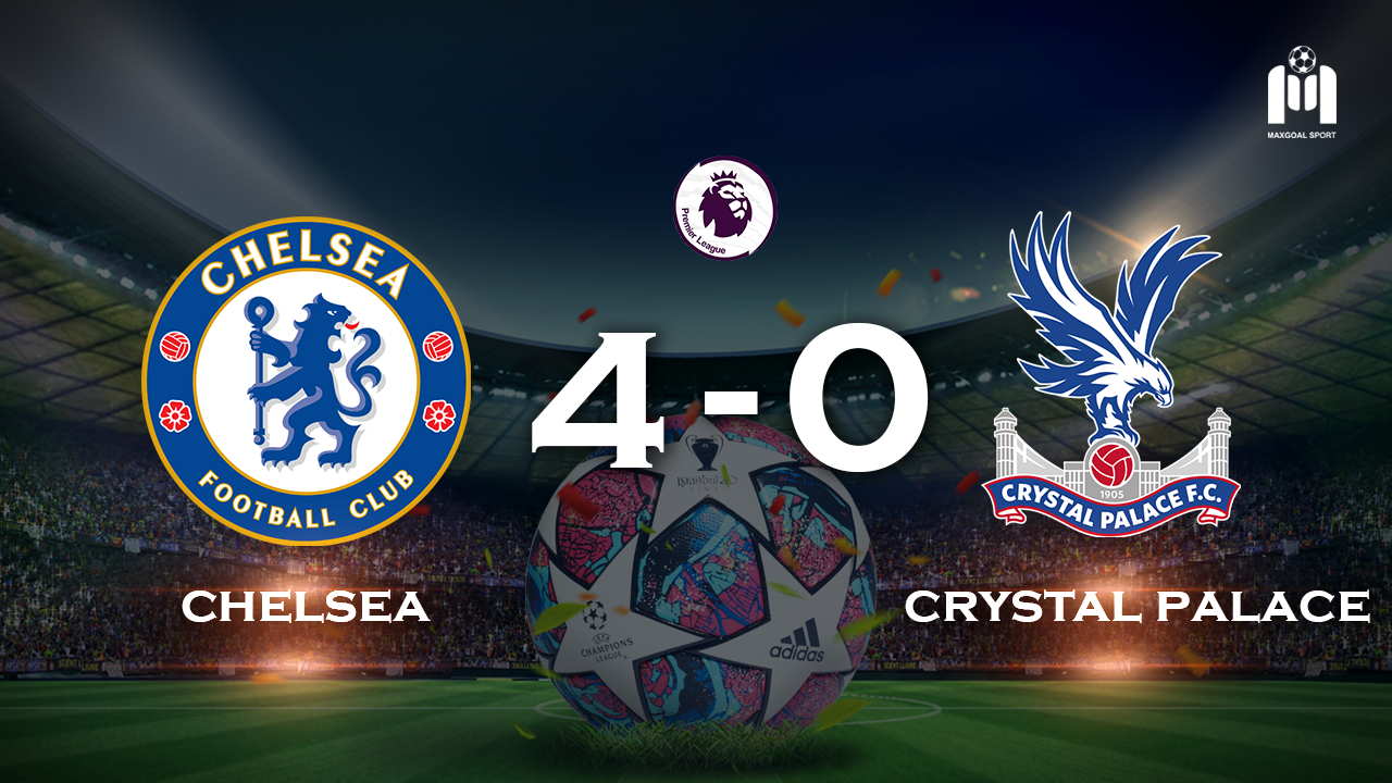 Chelsea 4 - 0 Crystal Palace