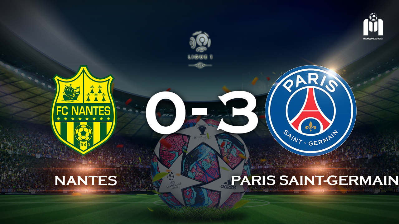 Nantes 0-3 Paris Saint-Germain