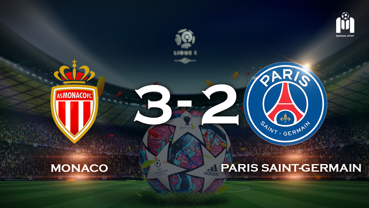 Monaco 3-2 Paris Saint-Germain