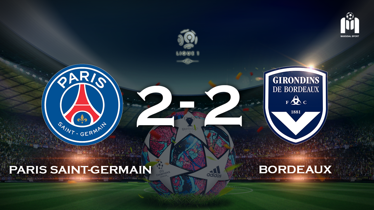Paris Saint Germain 2-2 Bordeaux