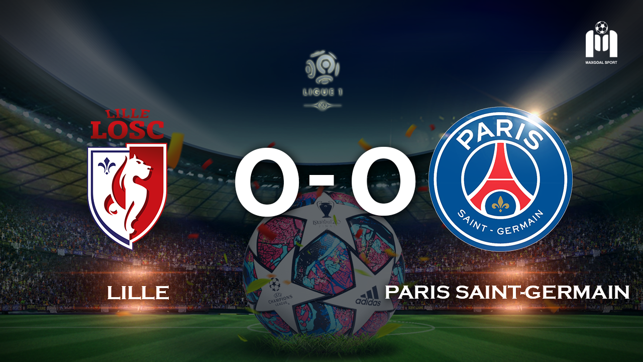 Lille 0-0 Paris Saint-Germain