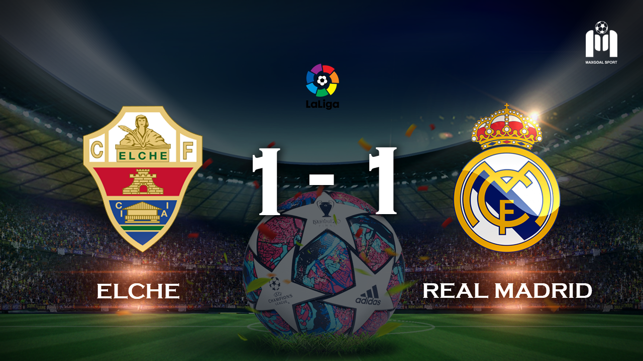 Elche 1-1 Real Madrid
