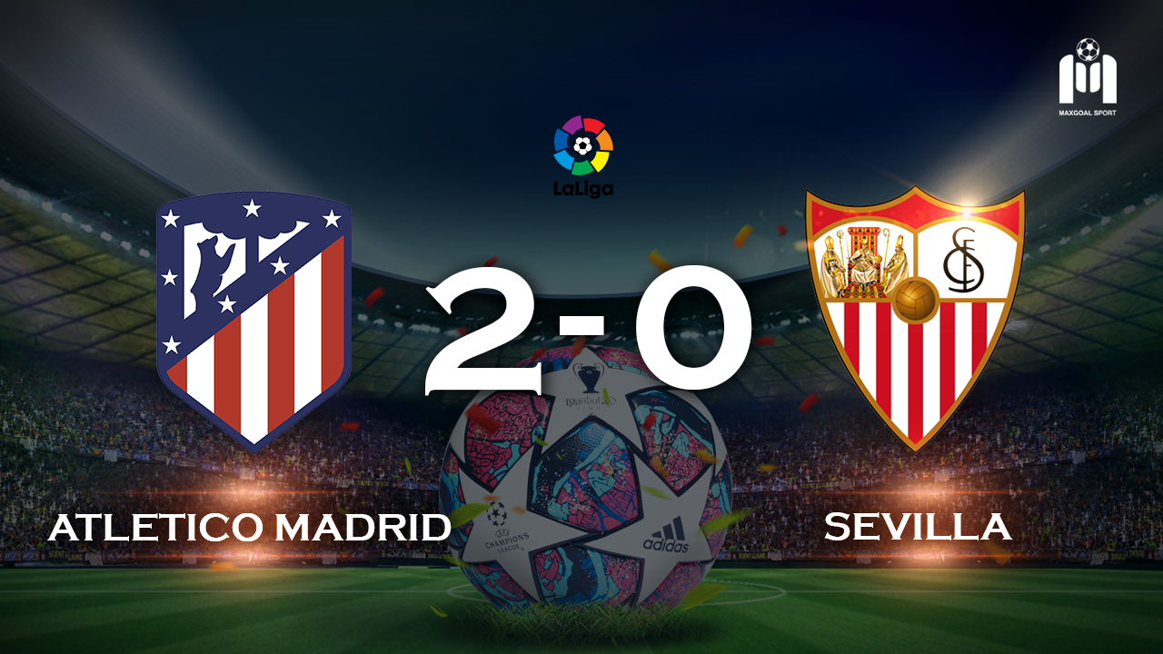 Atletico Madrid 2-0 Sevilla