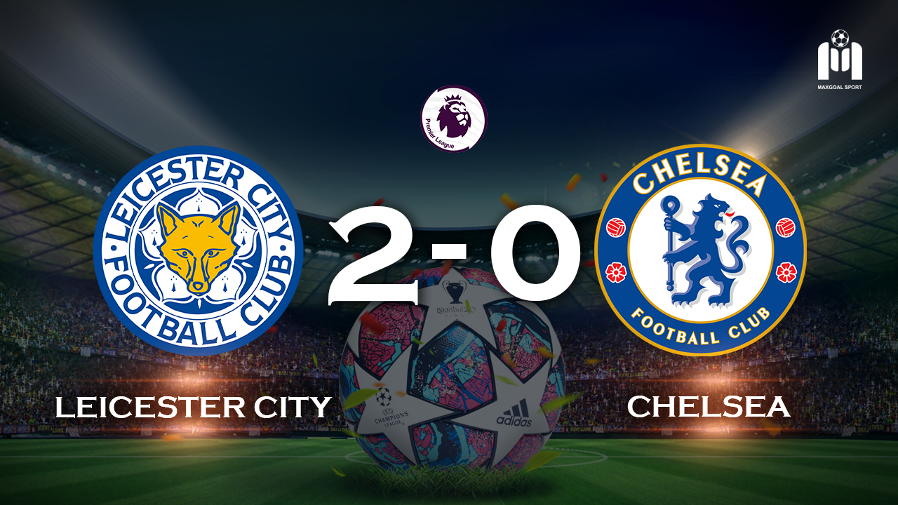 Leicester United 2-0 Chelsea