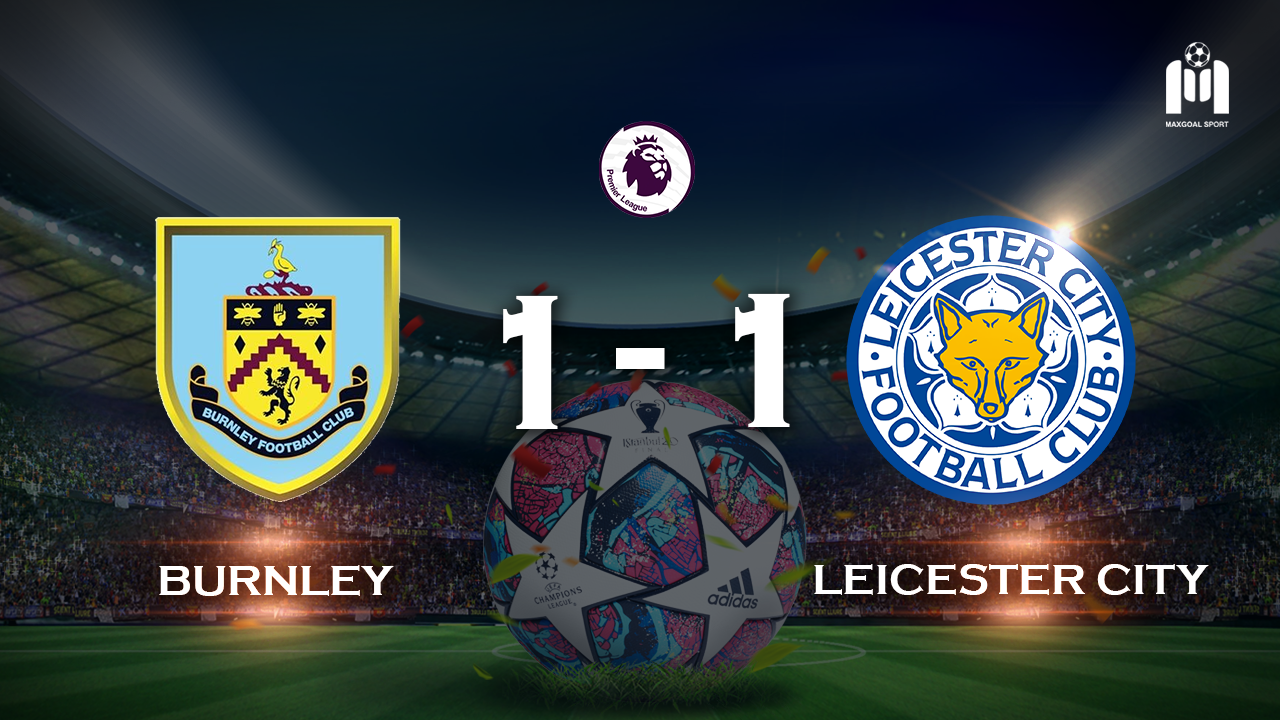 Burnley 1-1 Leicester City